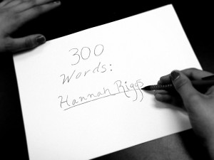 300 words- Hannah Riggs