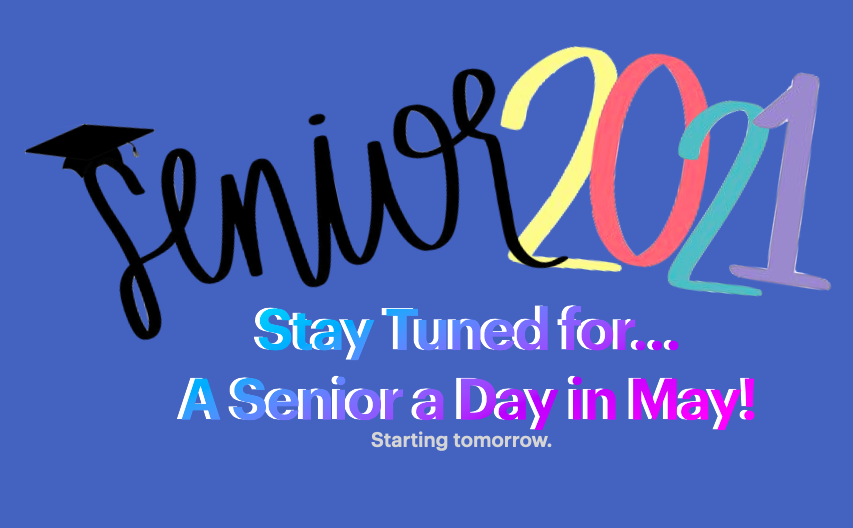 A Senior A Day in May Coming Soon...