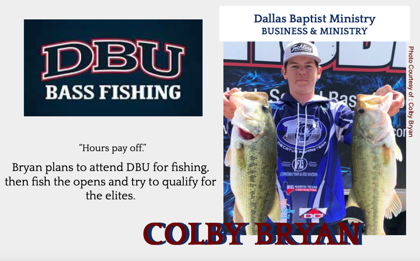 Colby+Bryan+Signs+with+DBU+for+Fishing